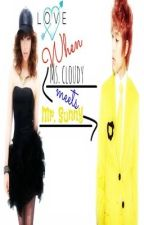 LOVE: When Ms. Cloudy Meets Mr. Sunny[One-Shot] by AnimeMusic_Addict