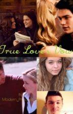 True Love's Vow (Vampire Academy) by Modern_Princess_28