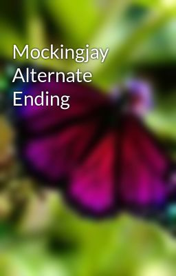 Mockingjay Alternate Ending