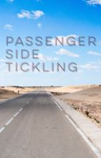 Passenger Side Tickling by WellUhYeahHaHa