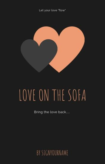 Love On The Sofa A Short Story To Get You In The Mood