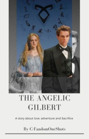 The Angelic Gilbert by C-FandomOneShots