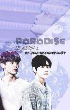 Paradise ❤️ S-2  by zinzinbaekhyun04