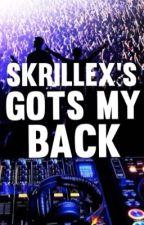 Skrillex's Gots My Back by suchadivinezero