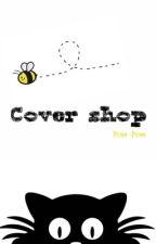 COVER SHOP by _pom-pom_
