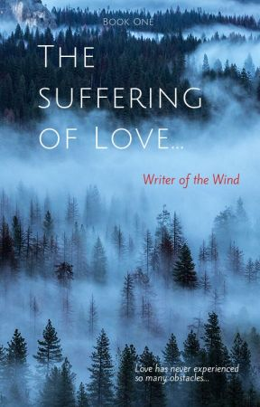 The Suffering of Love - Book One (GxG, LGBTQ+) by Writer_of_the_Wind