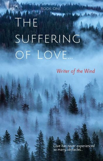 The Suffering of Love - Book One (GxG, LGBTQ+)