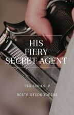 His Secret Agent Girl by RestrictedGoddess