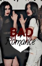 Bad Romance // camren by l2tpkacey