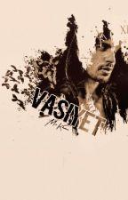 Vasiyet by MrsKhurana
