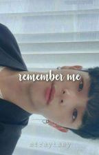 remember me | woojin by -leeknows
