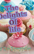 The Delights Of Life by Najmullah96