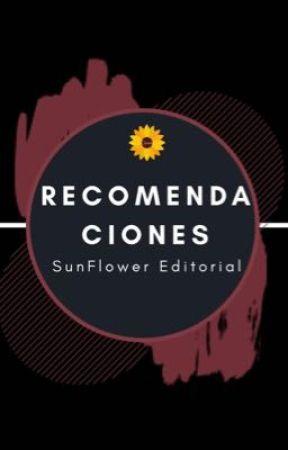 ABIERTO|Recomendaciones SunFlower by SunFlower_Editorial