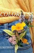 sin colores ◇ luke hemmings (Español) by DoloresSaul