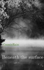 Beneath the Surface by GoldsteinReach