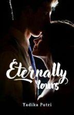 Eternally Yours by yadikaputri