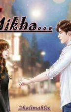 Dear Mikha by HalimahLee