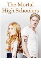 The Mortal High Schoolers (Under editing) by enaid98