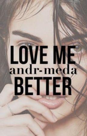 Love Me Better » Loki Laufeyson by andr-meda