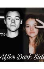 After Dark Side (completed) by HarryStylesismyicon