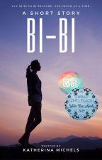 Bi-Bi by Katherina_Michels