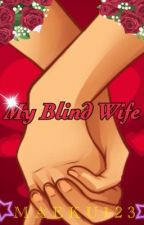 My blind wife by Maeku123