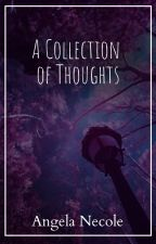 A Collection of Thoughts by AngNecole