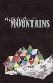 Moving mountains by a-sad-sick-world