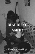 el amor duele by bloodanddeath45