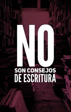 No son consejos de escritura. by AlexDivaro