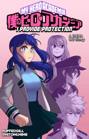 I Provide Protection    BNHA OC by PuffedGill