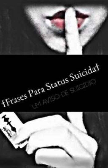 Frases Para Status Suicida Badgirl Wattpad