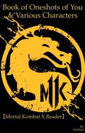 Mortal Kombat with Romance (Mortal Kombat x Reader) by bliztbika