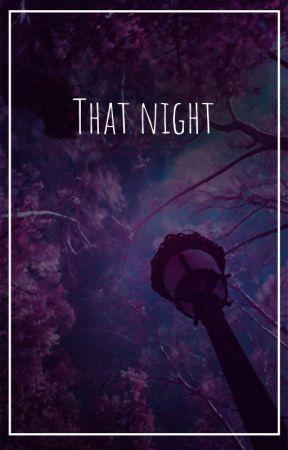 That night by jeffki409