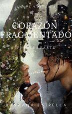 Corazón Fragmentado by Dashana1994