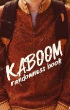 KABOOM ⇝ a randomness  by nafragous