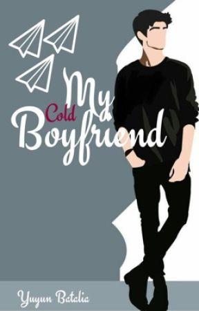My Cold Boyfriend by NnEvangellyn