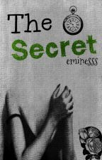 THE SECRET by eminesss