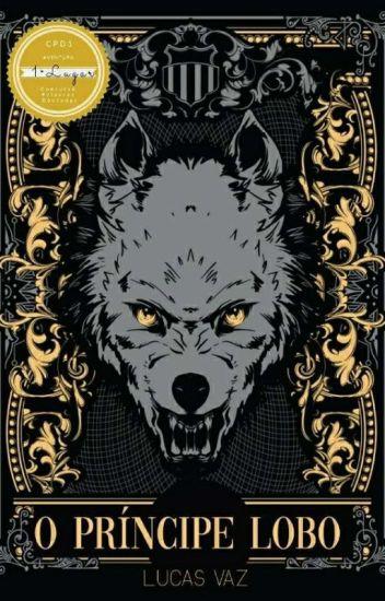 [COMPLETO]Crônicas do Caos - O Príncipe Lobo