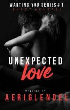 Unexpected Love (WYS#1) by AeriGlendel