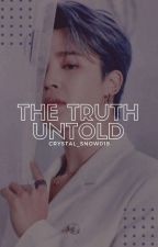 The Truth Untold (a Park Jimin Fanfiction) by crystal_snow019