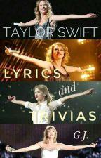 Taylor Swift Lyrics and Trivias by gjdgomez