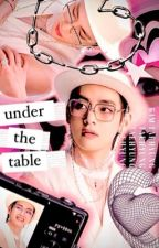 Under The Table || Kim Taehyung by BtsTaehyuung