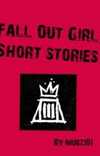Fall Out Girl: Short stories by inubz101