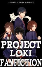 Project Loki Fan Fiction by RuRuBree