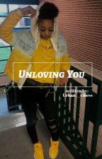 Unloving You by urban__vibess