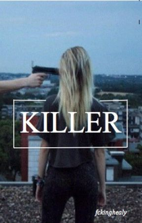 killer, m.clifford/a,irwin by fckingsucks