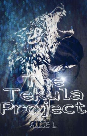 THE TEKULA PROJECT by AuthorAnon_99