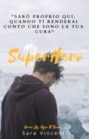 My SuperHero by SaraVincenti95