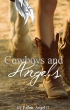 Cowboys and Angels by Cowgirl_Tuff